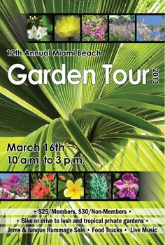 "Winner of ""The Miami Beach Garden Tour"""